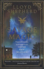 Savage Magic-Lloyd Shepherd