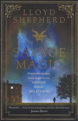 Savage Magic-Lloyd Shepherd