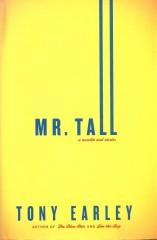 Mr. Tall-Tony Earley