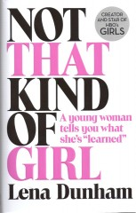 Not That Kind of Girl-Lena Dunham