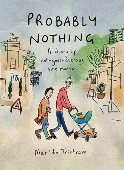 Probably Nothing-Matilda Tristram