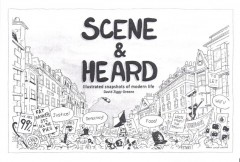 Scene & Heard-David Ziggy Greene