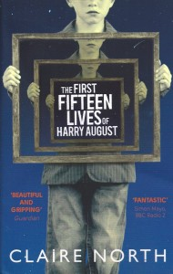 The First Fifteen Lives of Harry August-Claire North