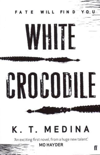 White Crocodile-K.T. Medina