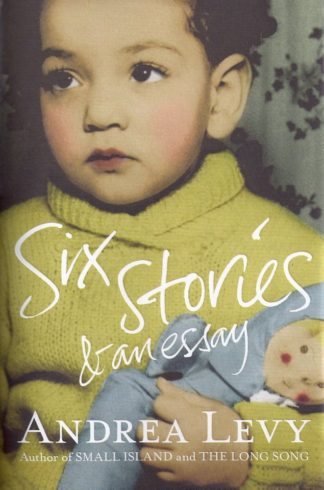 Six Stories and an Essay-Andrea Levy