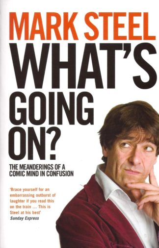 What's Going On?-Mark Steel