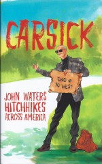 Carsick-John Waters
