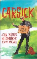 Carsick-John Waters