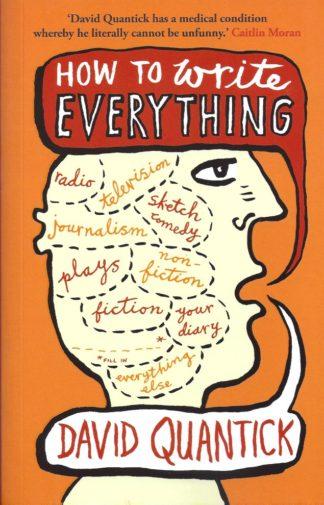 How to Write Everything-David Quantick