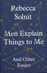 Men Explain Things to Me-Rebecca Solnit