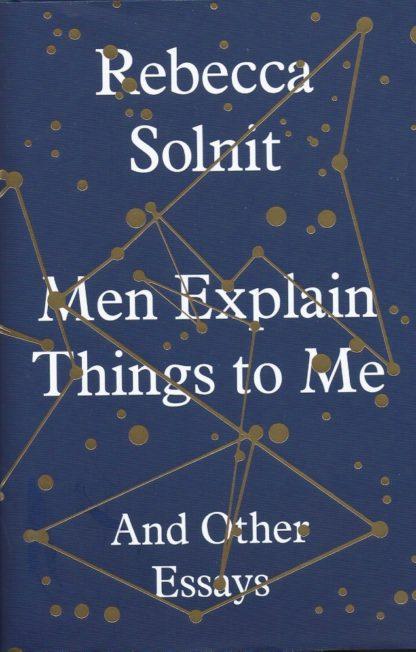 Men Explain Things to Me-Rebecca Solnit