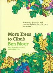 More Trees to Climb-Ben Moor
