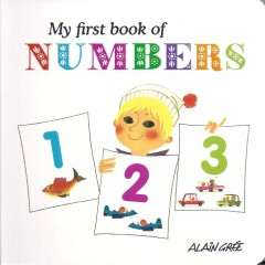 My First Book of Numbers-Alain Grée