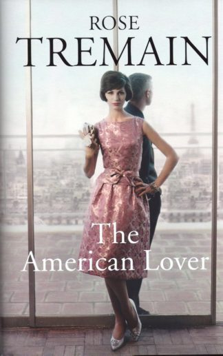 The American Lover-Rose Tremain