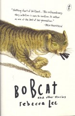 Bobcat and other stories-Rebecca Lee