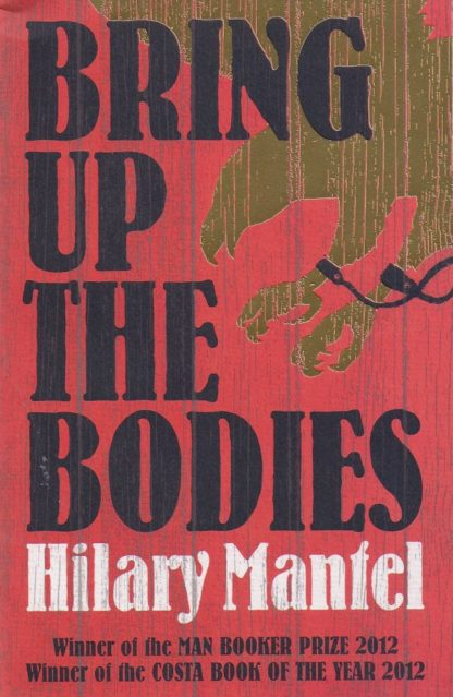Bring Up The Bodies-Hilary Mantel