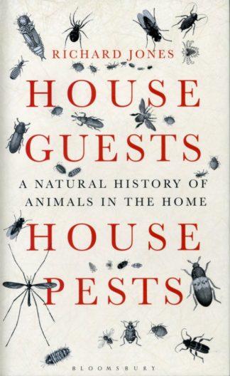 House Guests House Pests-Richard Jones