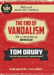 The End of Vandalism-Tom Drury