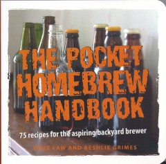 The Pocket Homebrew Handbook-Dave Law and Beshlie Grimes