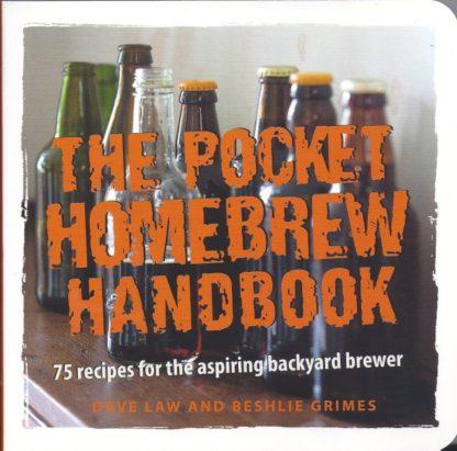 The Pocket Homebrew Handbook-Dave Law and Beshlie Grimes