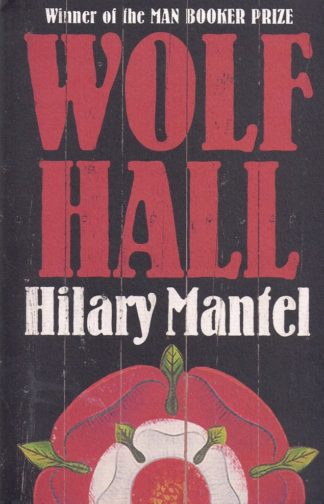 Wolf Hall-Hilary Mantel