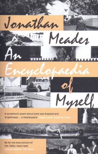 An Encylcopedia of Myself-Jonathan Meades