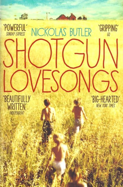 Shotgun Lovesongs-Nickolas Butler