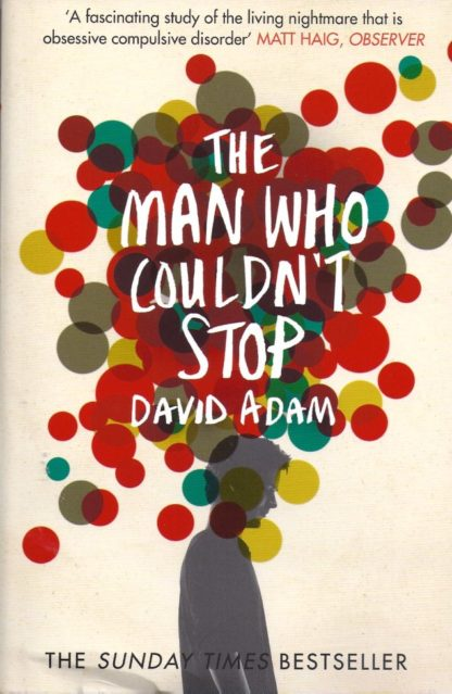 The Man Who Couldn't Stop-David Adam