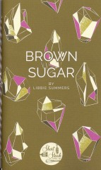 Brown Sugar-Libbie Summers