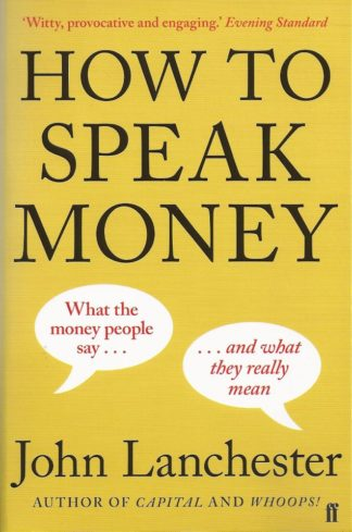 How to Speak Money-John Lanchester