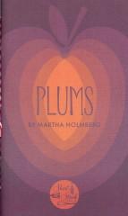 Plums-Martha Holmberg