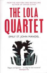 The Lola Quartet-Emily St John Mandel
