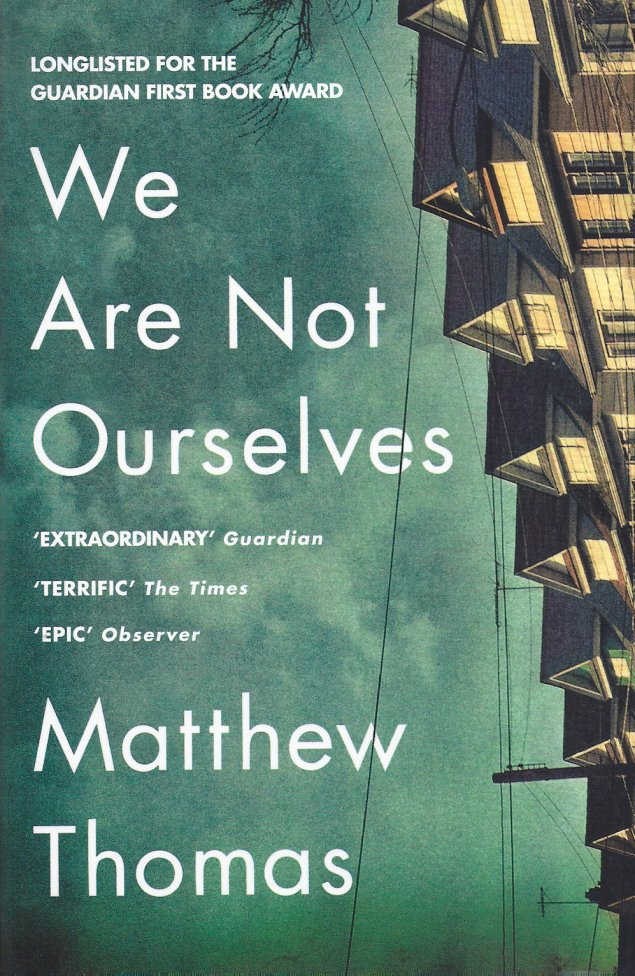 We Are Not Ourselves-Matthew Thomas