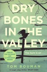 Dry Bones in the Valley-Tom Bouman