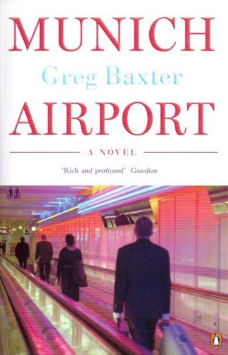 Munich Airport-Greg Baxter