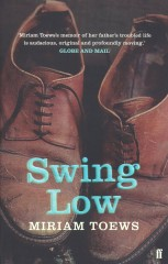 Swing Low-Miriam Toews