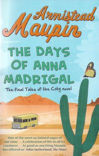 The Days of Anna Madrigal-Armistead Maupin