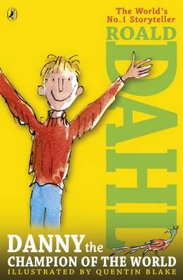 Danny the Champion of the World-Roald Dahl