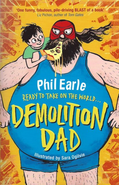 Demolition Dad-Phil Earle
