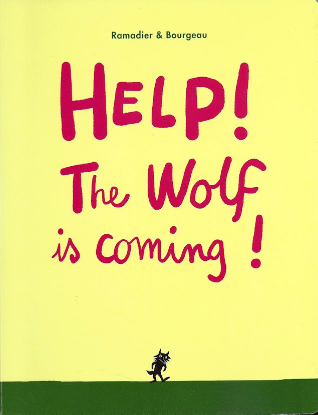 Help! The Wolf is Coming!-Ramadier & Bourgeau