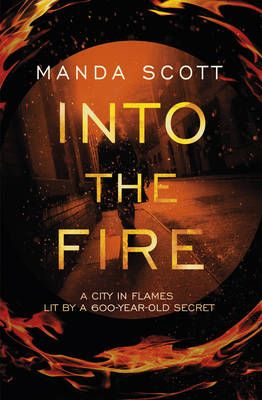 Into The Fire-Manda Scott