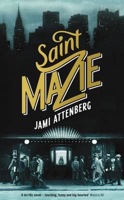 Saint Mazie-Jami Attenberg
