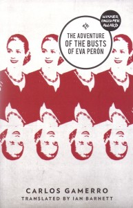 The Adventure of the Busts of Eva Peron – Carlos Gamerro