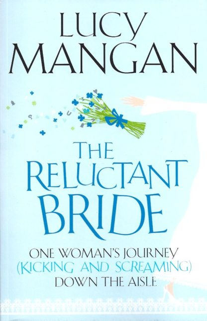 The Reluctant Bride-Lucy Mangan