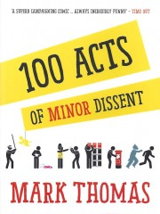 100 Acts of Minor Dissent-Mark Thomas