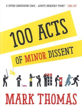 100 Acts of Minor Dissent-Mark Thomas