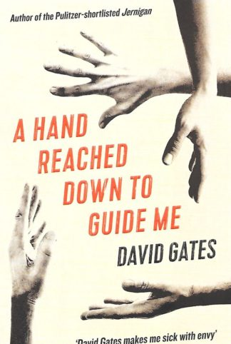 A Hand Reached Down to Guide Me-David Gates
