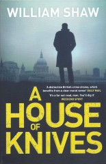A House of Knives-William Shaw