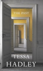 The Past-Tessa Hadley