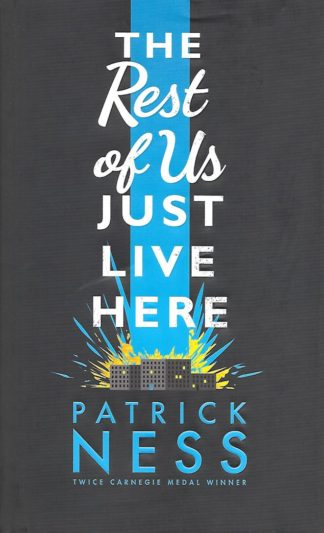 The Rest of Us Just Live Here-Patrick Ness